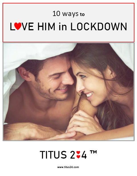 10-ways-to-love-him-in-lockdown